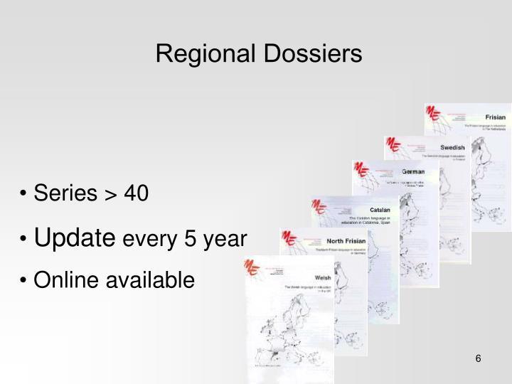 Regional Dossiers