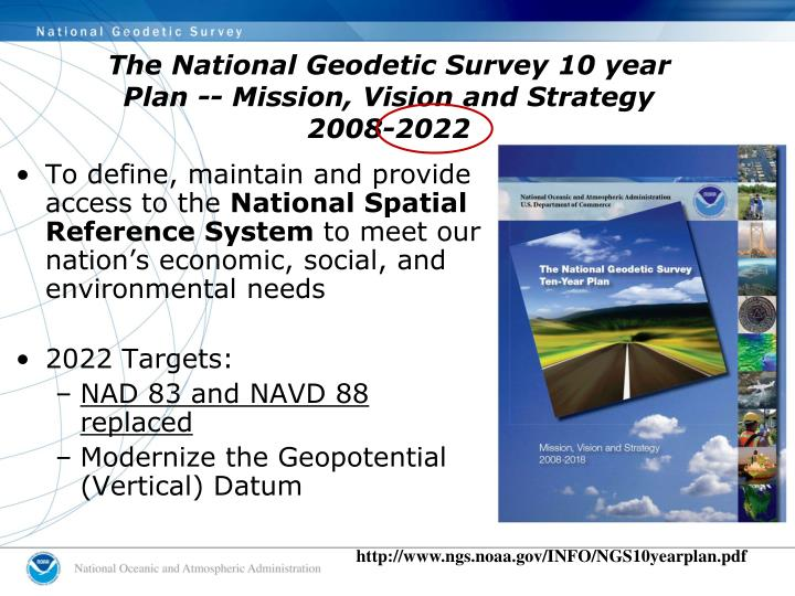 The National Geodetic Survey 10 year Plan -- Mission, Vision and Strategy 2008-