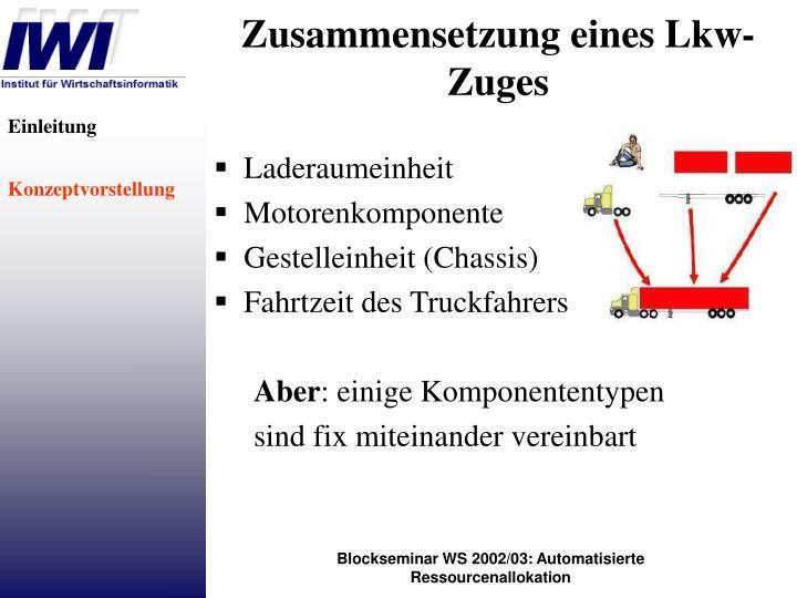 Zusammensetzung eines Lkw-Zuges