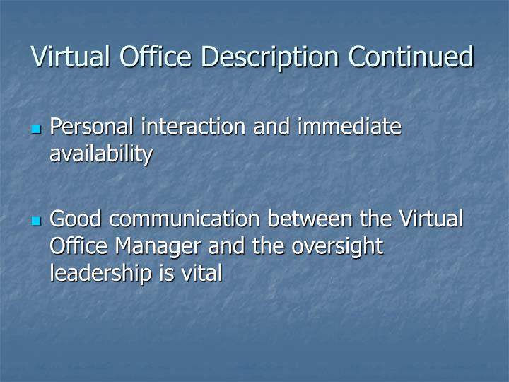 Virtual Office Description Continued