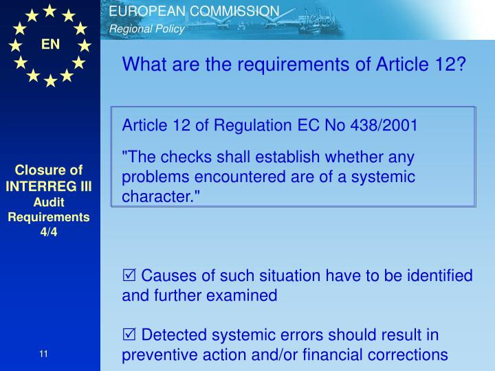 What are the requirements of Article 12?