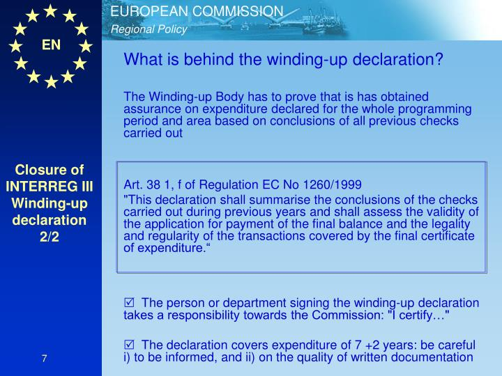 What is behind the winding-up declaration?