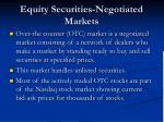 equity securities negotiated markets
