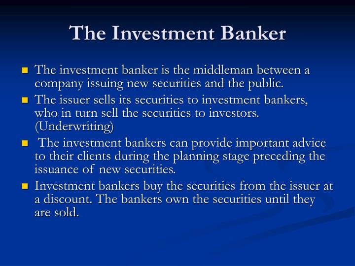The Investment Banker