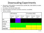 downscaling experiments