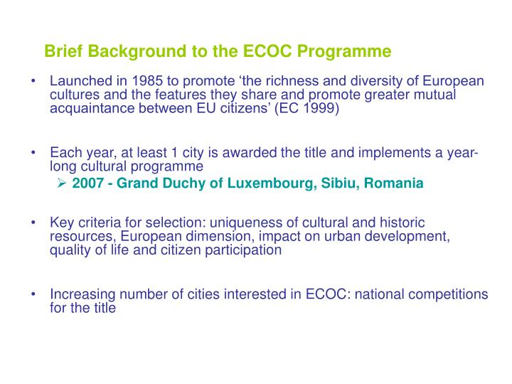 Brief Background to the ECOC Programme