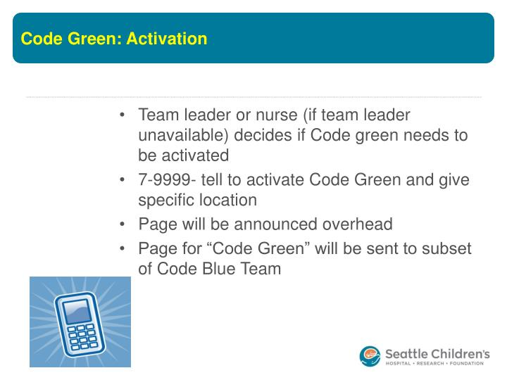 Code Green: Activation