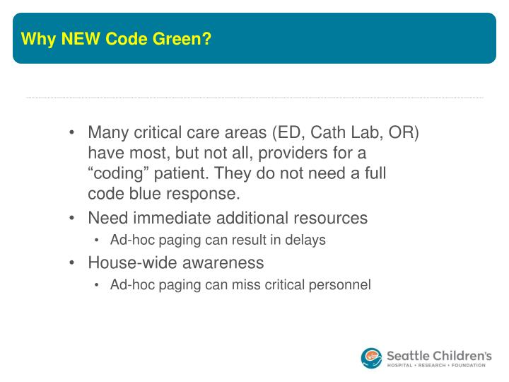 Why new code green