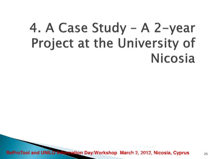 4. A Case Study – A 2-year Project at the University of Nicosia
