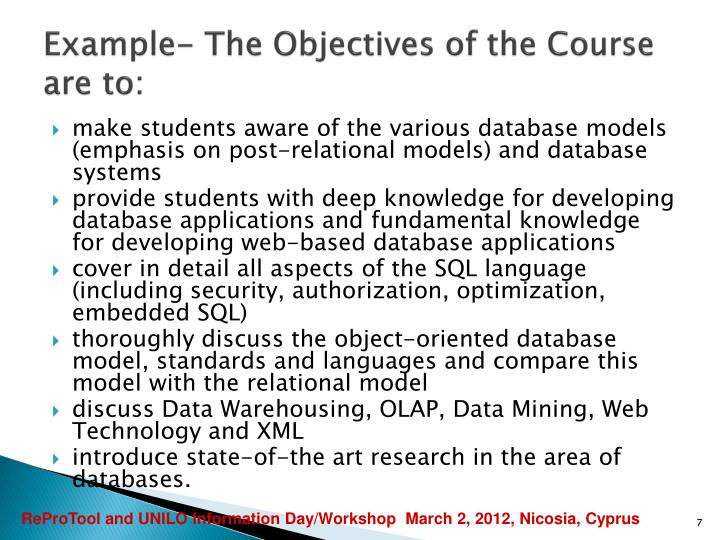 Example- The Objectives of the Course are to: