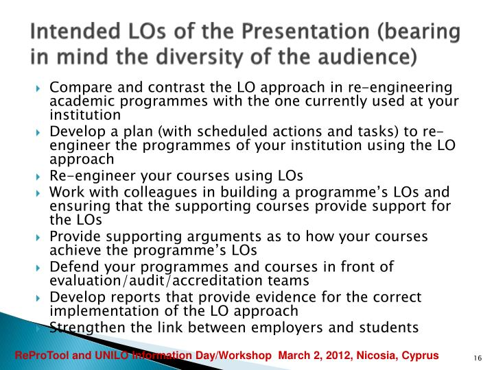 Intended LOs of the Presentation (bearing in mind the diversity of the audience)