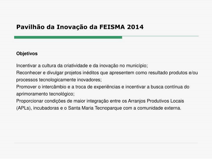 Pavilhão da Inovação da FEISMA 2014