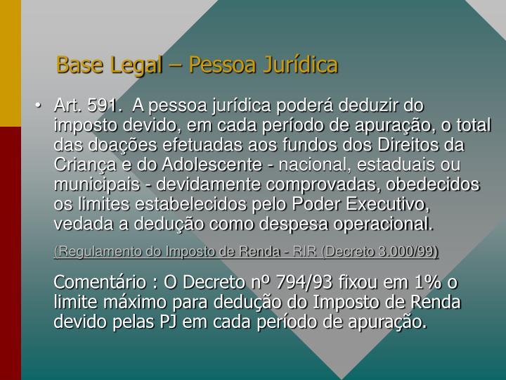 Base Legal – Pessoa Jurídica