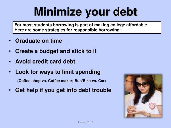 Minimize your debt