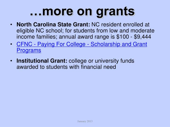 …more on grants