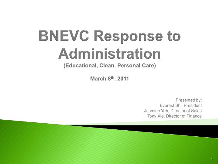 BNEVC Response to Administration
