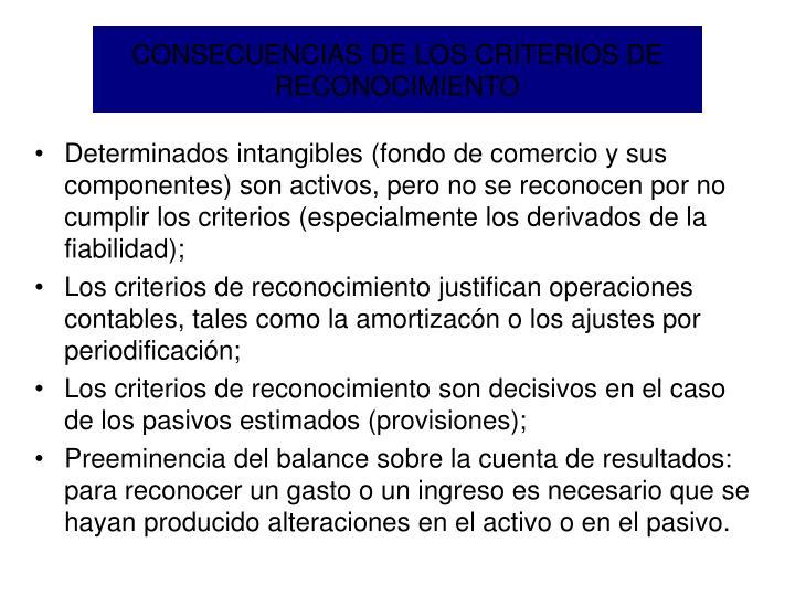 CONSECUENCIAS DE LOS CRITERIOS DE RECONOCIMIENTO