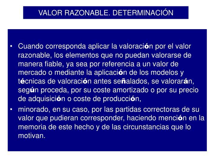 VALOR RAZONABLE. DETERMINACIÓN