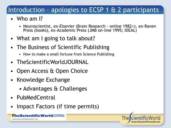 Introduction – apologies to ECSP 1 & 2 participants
