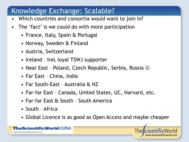 Knowledge Exchange: Scalable?