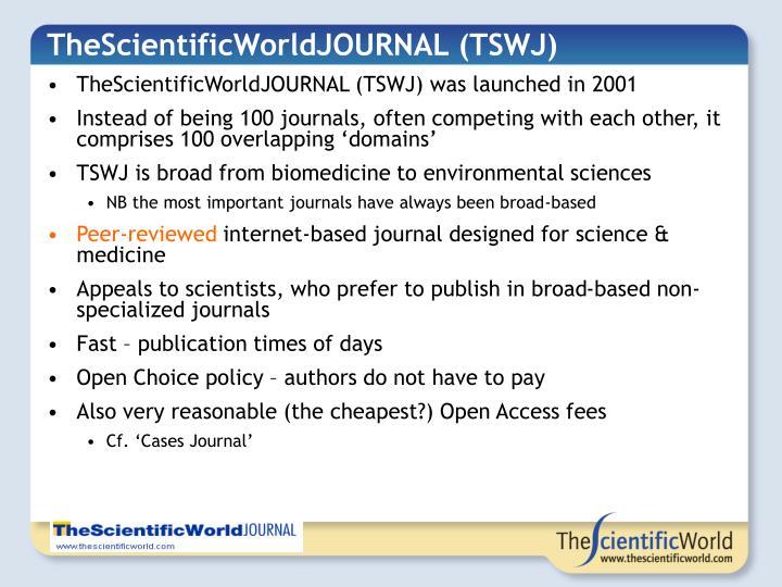TheScientificWorldJOURNAL (TSWJ)