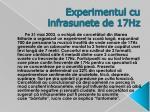 experimentul cu infrasunete de 17hz
