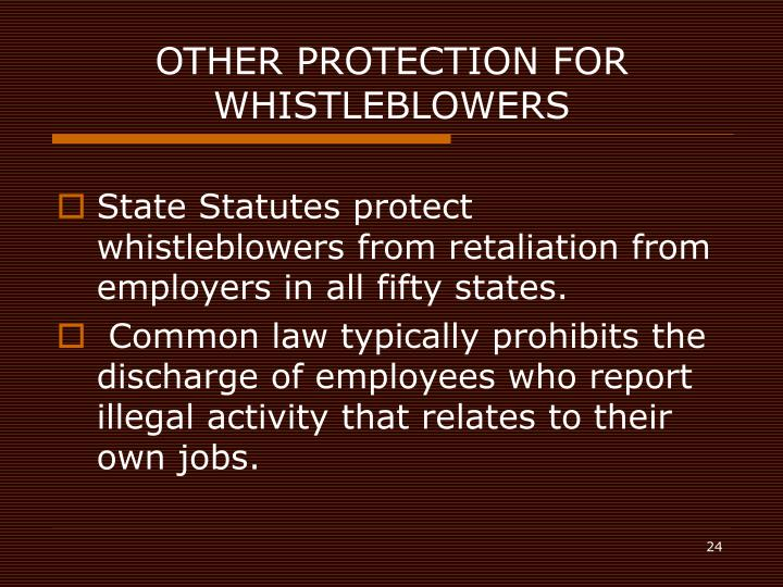 whistleblowers and their protection Each state has its own statute of limitations for common law wrongful termination  actions federal statutes protecting whistleblowers also have their own statutes.