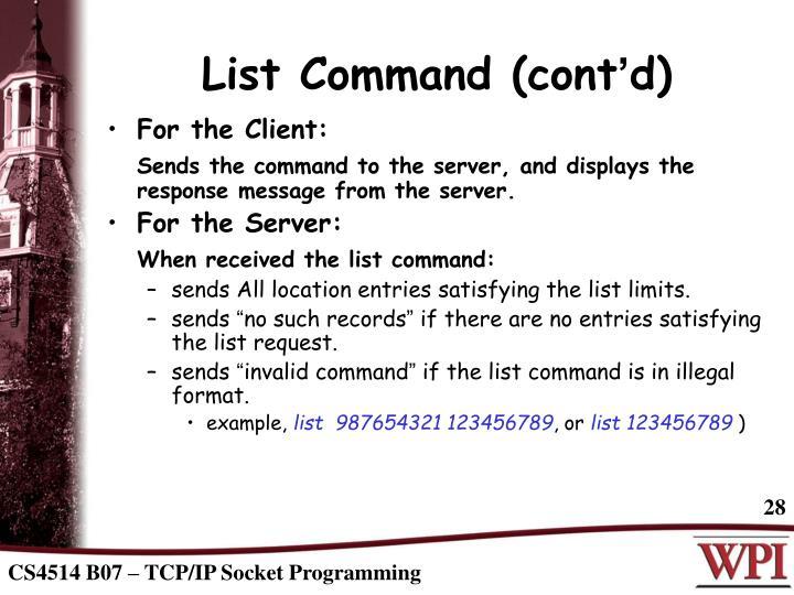 List Command (cont