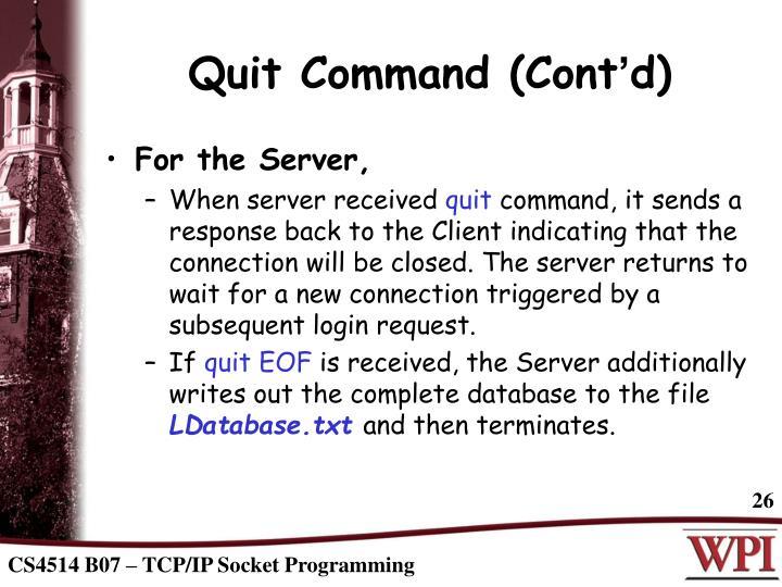 Quit Command (Cont