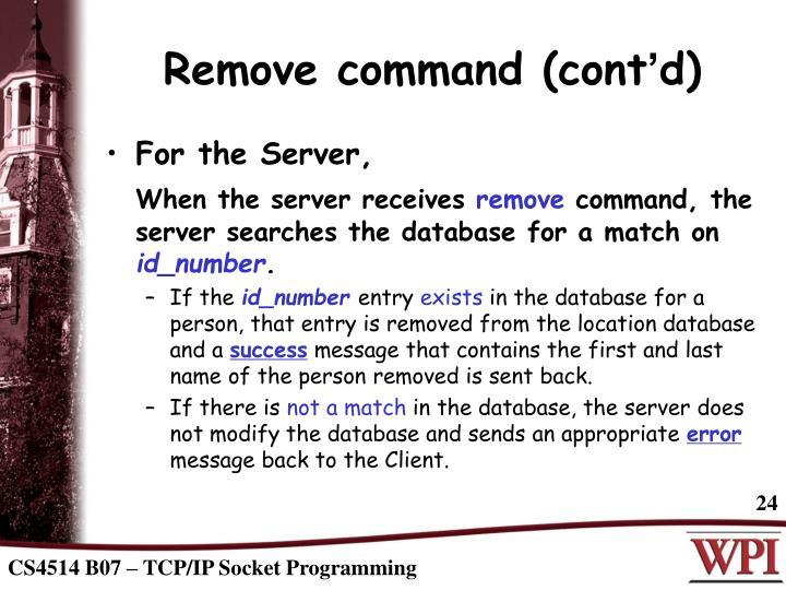 Remove command (cont