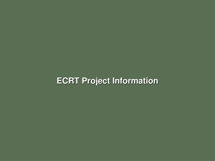 ECRT Project Information