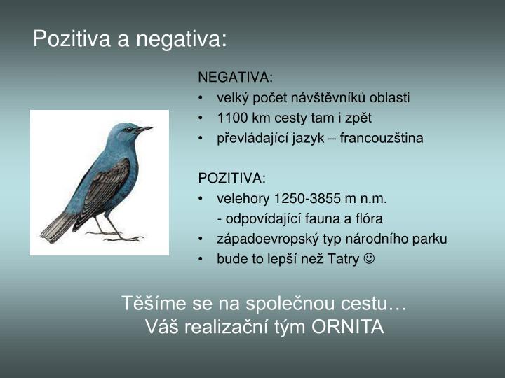Pozitiva a negativa: