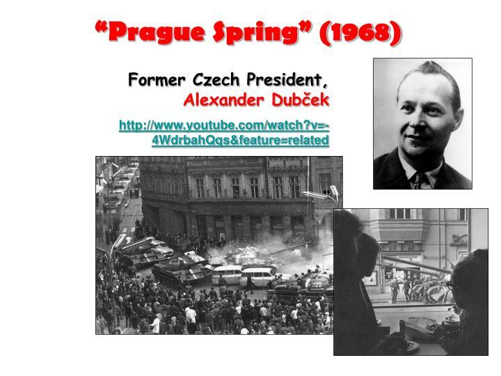"""Prague Spring"" (1968)"