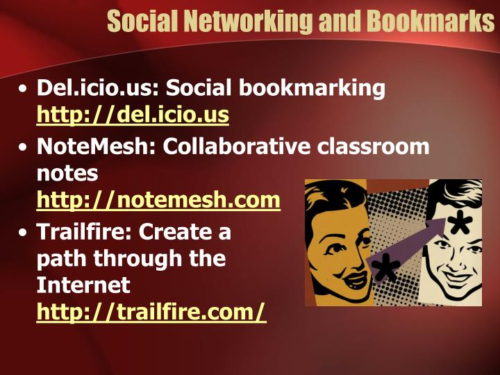 Social Networking and Bookmarks