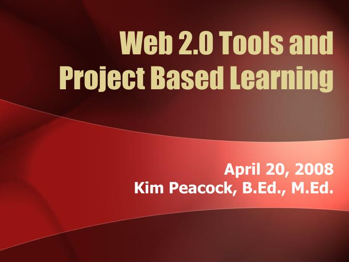 Web 2 0 tools and project based learning