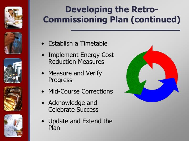 Developing the Retro-Commissioning Plan (continued)
