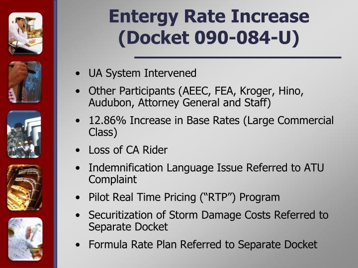 Entergy Rate Increase (Docket 090-084-U)