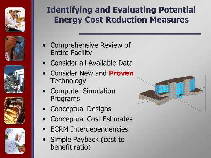 Identifying and Evaluating Potential Energy Cost Reduction Measures