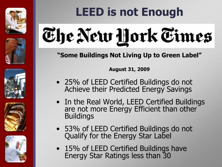 LEED is not Enough