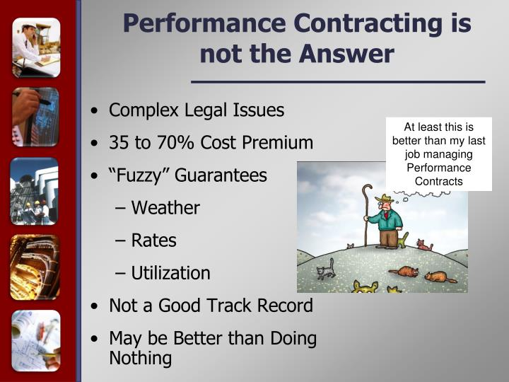 Performance Contracting is not the Answer