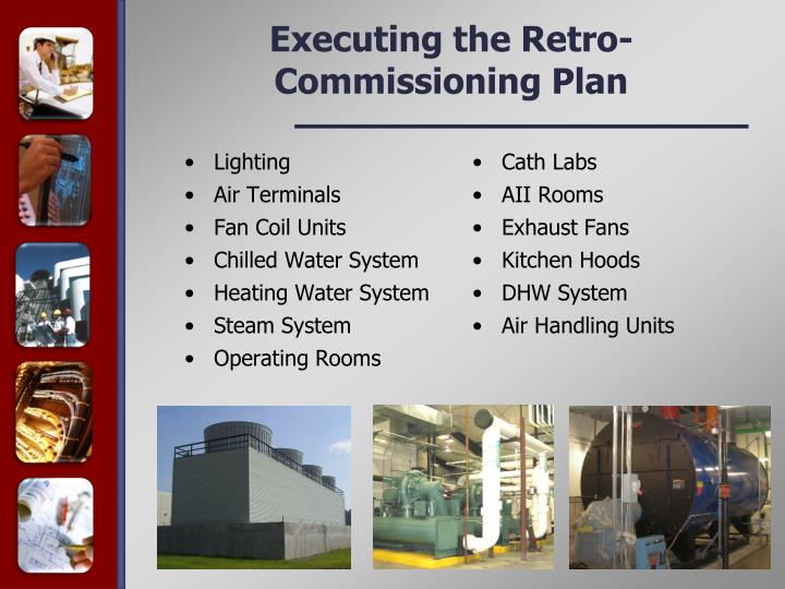 Executing the Retro-Commissioning Plan