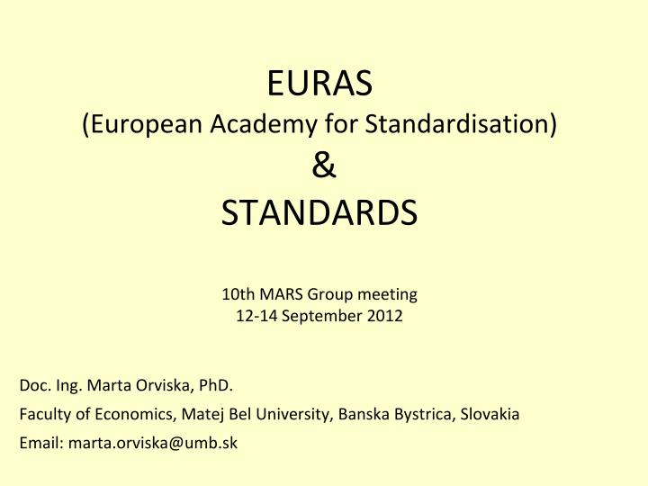 Euras european academy for standardisation standards 10th mars group meeting 12 14 september 2012