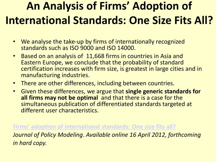 An Analysis of Firms' Adoption of International Standards: One Size Fits All?