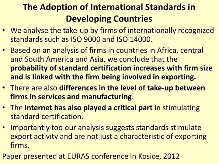 The Adoption of International Standards in Developing Countries