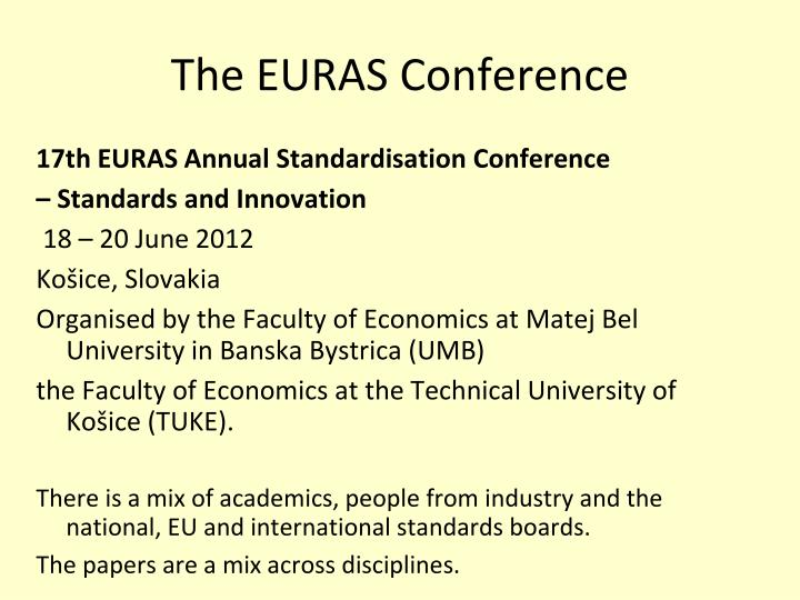 The EURAS Conference