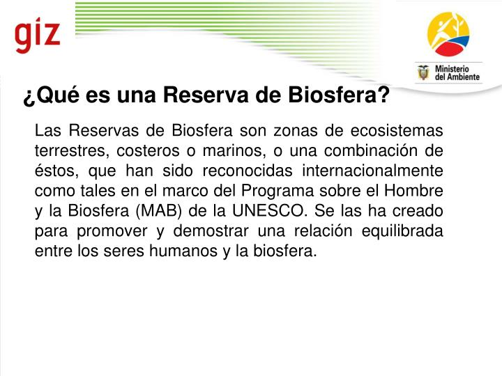 ¿Qué es una Reserva de Biosfera?