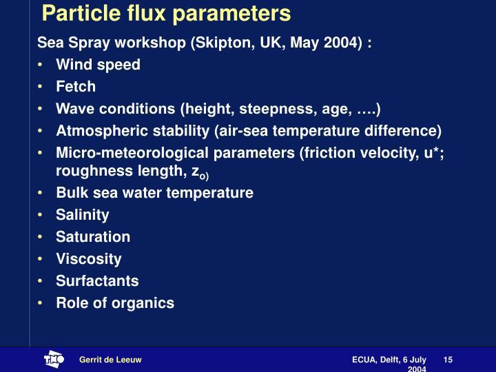 Particle flux parameters