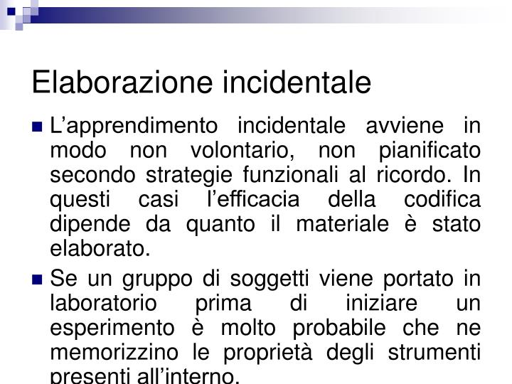 Elaborazione incidentale