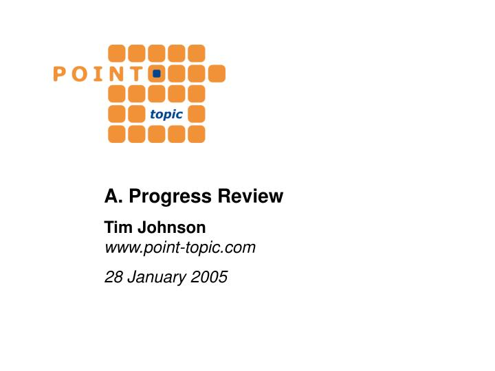 A. Progress Review