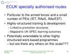 ecuk specially authorised routes